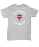 BBQ Shirt - Just Grillin' and Chillin' - The VIP Emporium