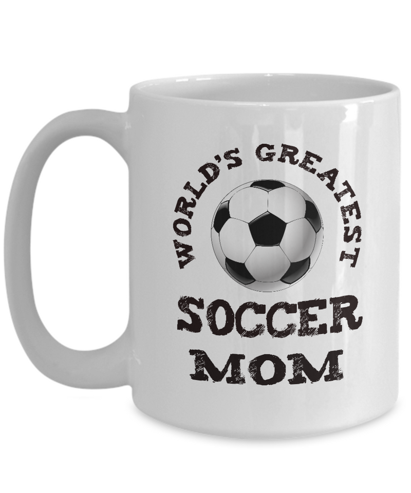 World's Greatest Soccer Mom - Ceramic Gift Mug