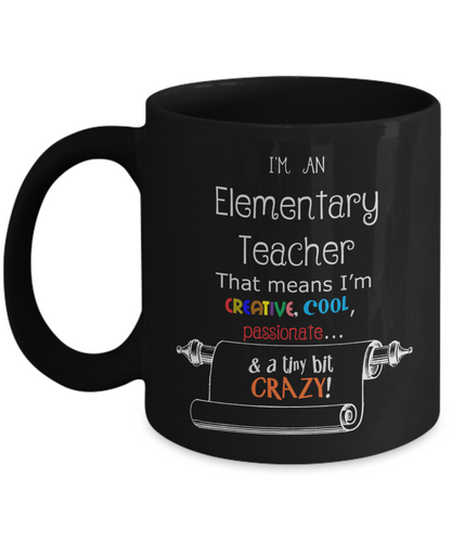 Crazy Elementary Teacher Gift Mug