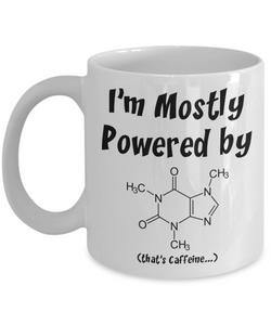 Geek Gift Mug - Mostly Powered by Caffeine Molecule - The VIP Emporium