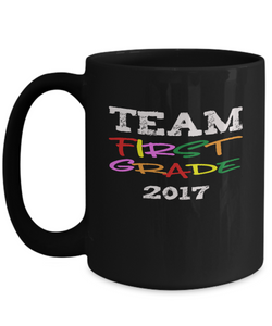Team First Grade 2017 Teacher Gift
