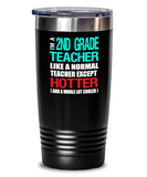Second Grade Teacher Appreciation Gift Tumbler - Vacuum Insulated Stainless Steel