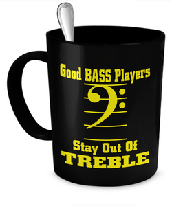 Good Bass Players Stay Out of Treble - The VIP Emporium
