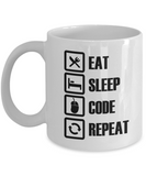 Eat Sleep Code Repeat - Gift Mug for Computer Coder