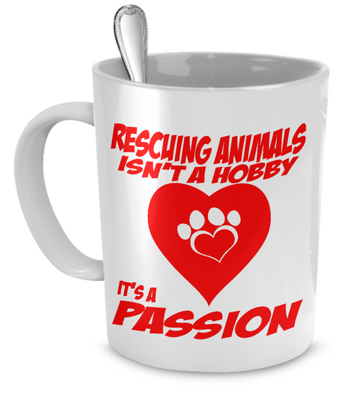 A Passion for Rescuing Animals - Animal Rescue Mug - The VIP Emporium