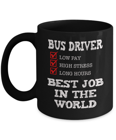 Bus Driver - Best Job in the World - The VIP Emporium