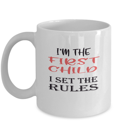 Sibling Mugs - First Child - I set the rules - Ceramic Gift Mug - The VIP Emporium