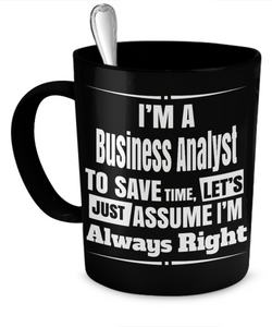 I'm a Business Analyst mug - The VIP Emporium