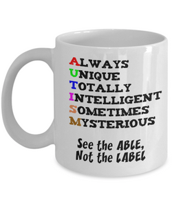 Autism Awareness Mug - See the Able, not the Label