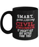 Smart, Good Looking Civil Engineer Gift Mug - The VIP Emporium