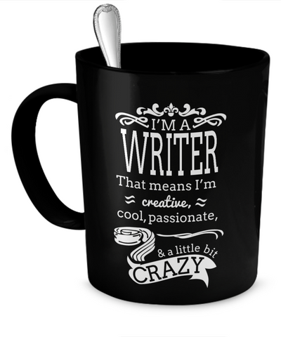 Gift for Writer - I'm a Writer mug - 11oz Ceramic Cup for Journalist or Author - The VIP Emporium