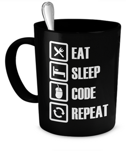 Eat, Sleep, CODE, Repeat Mug - Gift for Coder, Programmer, Developer - Nerd Humor - The VIP Emporium