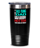 Bass Fishing Dad Insulated Tumbler - 20oz or 30oz - Hot and Cold Drinks - Funny Gift