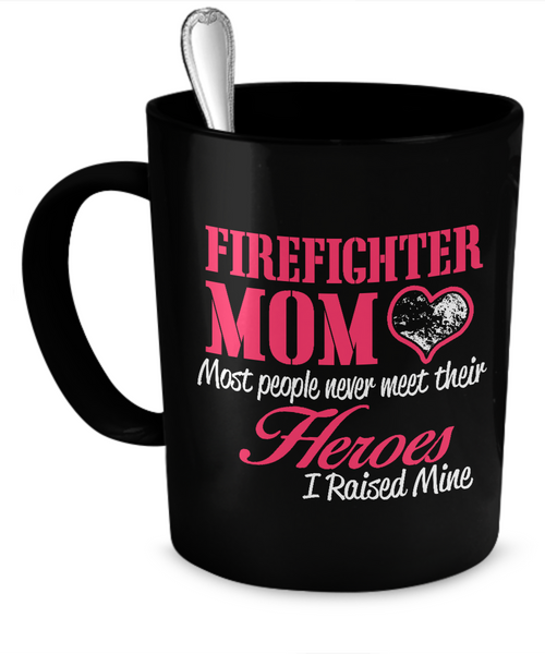 Firefighter Mom Mug - The VIP Emporium
