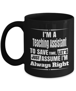 Teaching Assistants are ALWAYS RIGHT!