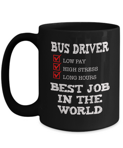 Bus Driver - Best Job in the World