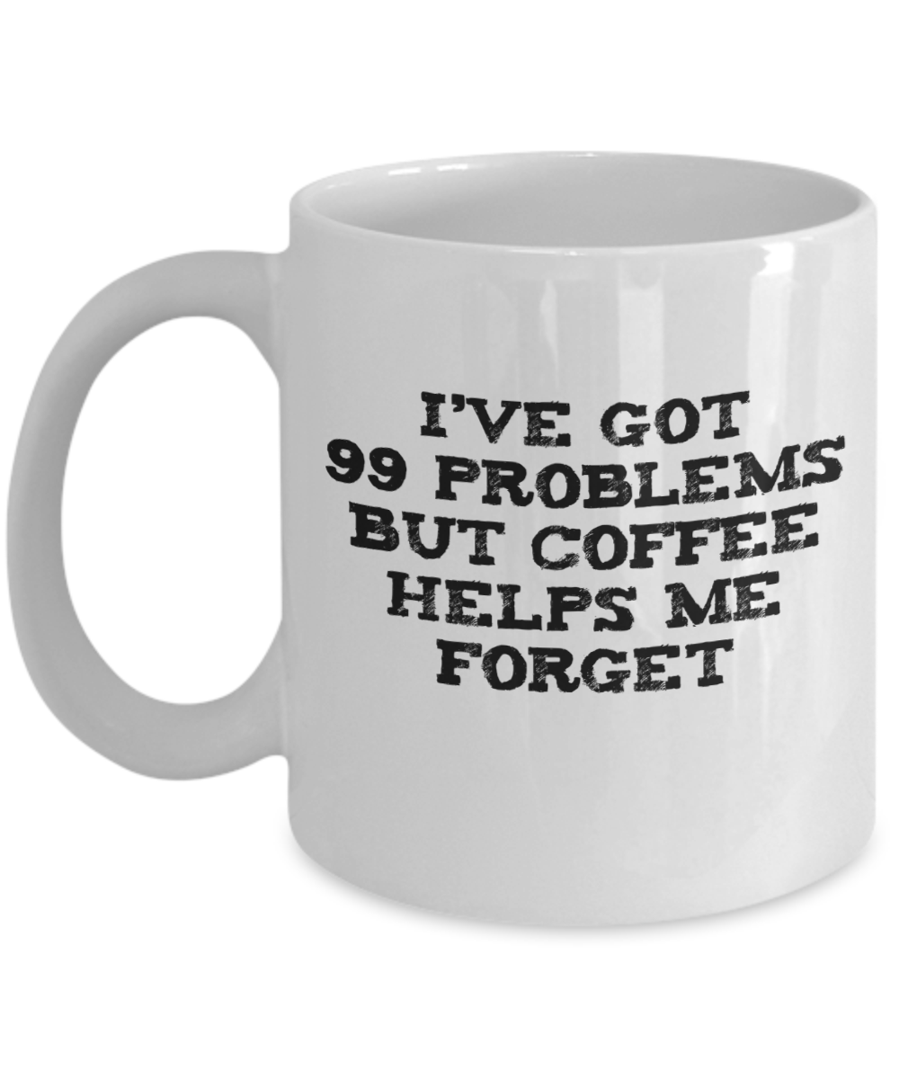Coffee Helps Me Forget - Funny Message Mug