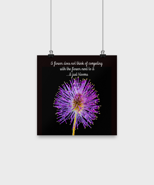 A flower does not think... Inspirational Poster