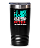 Fourth Grade Teacher Appreciation Gift Tumbler - Vacuum Insulated Stainless Steel