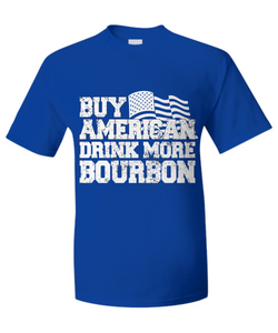 Buy American...drink more Bourbon - The VIP Emporium