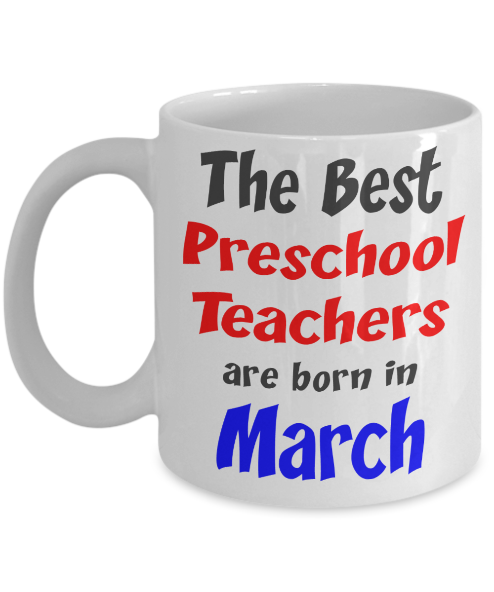 Preschool Teacher March Birthday Gift