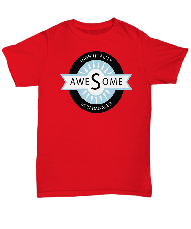 High Quality Awesome Dad Gift T-Shirt