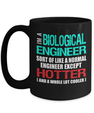 Biological Engineer Gift Mug - Hotter than Normal Engineer - The VIP Emporium