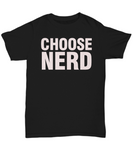 Retro Choose Nerd Tee Shirt