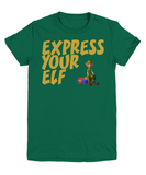 Funny Christmas Shirt - Express Your Elf