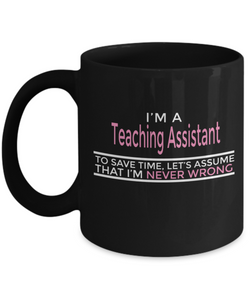 Teaching Assistants - Never Wrong