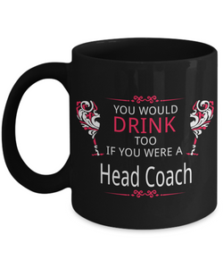 Drunk Head Coach Mug