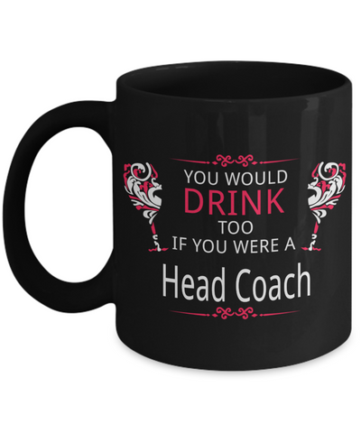 Drunk Head Coach Mug - The VIP Emporium