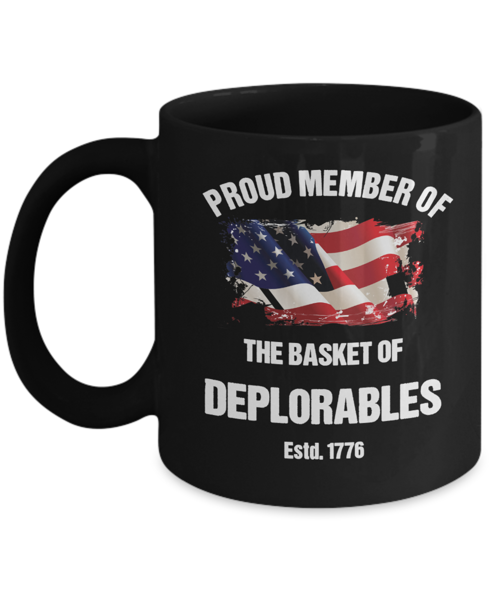 Proud Member of The Basket of Deplorables Mug