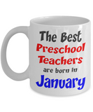 Preschool Teacher January Birthday Gift Mug