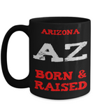 Arizona Born and Raised Mug - The VIP Emporium