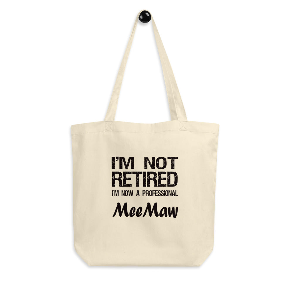 MeeMaw Gift - Eco Tote Bag - Environmentally Friendly Gift for MeeMaw - Retirement Gag Gift