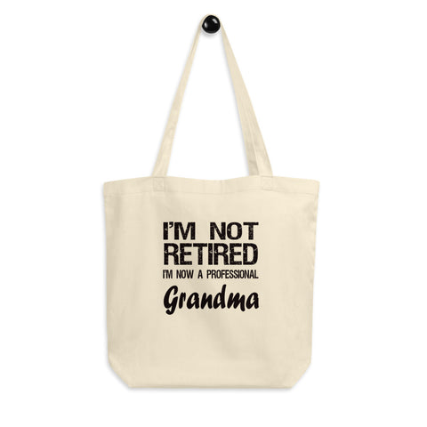 Grandma Gift - Eco Tote Bag - Retirement Gift for Grandma - Gag Gift - Certified Organic Cotton - The VIP Emporium