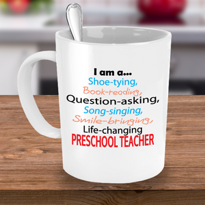 Life-changing Preschool Teacher - Appreciation Gift - 11oz Ceramic Mug