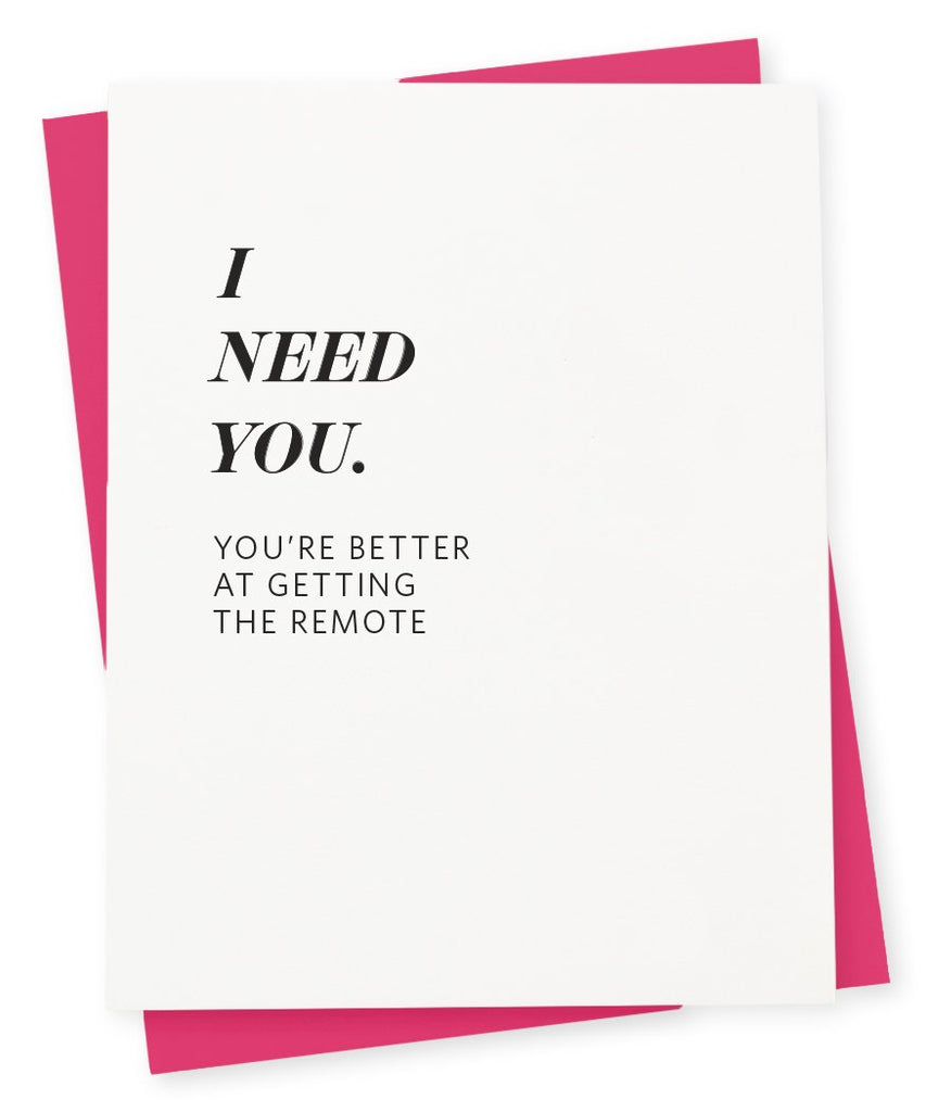 Greeting card that says I need you. You're better at getting the remote