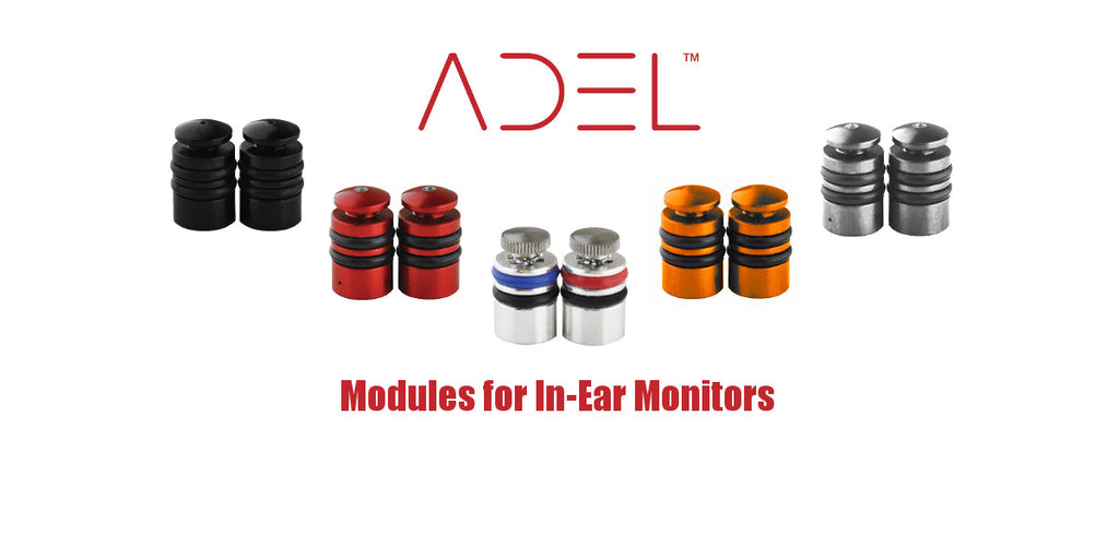 ADEL™ In-Ear Monitor modules for better hearing and hearing protection