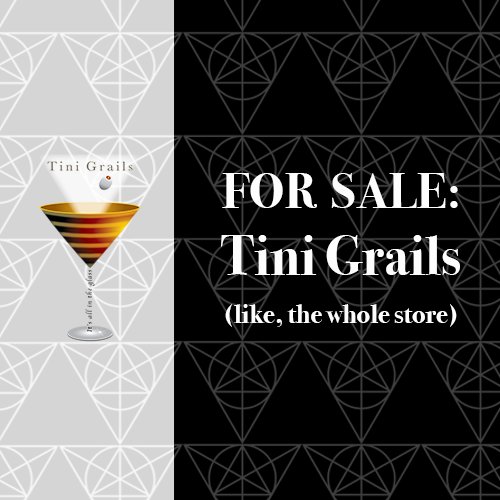 For Sale: Tini Grails, The Store