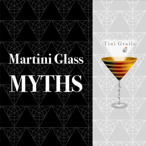 Martini Glass Myths Tini Grails