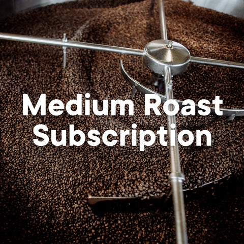 Medium Roast Subscription