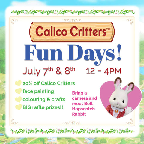 2017 Calico Critters Fun Days! July 7th & 8th, 12 - 4pm!