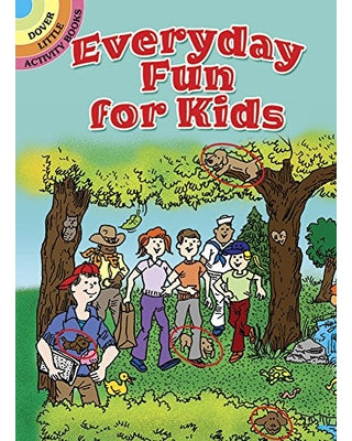 Dover Storybooks - Everyday Fun For Kids Activity Book