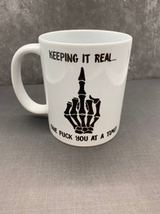"""Keeping it Real"" Coffee Mug"