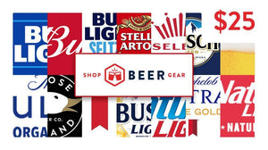$25 Shop Beer Gear Beer Money Gift Card