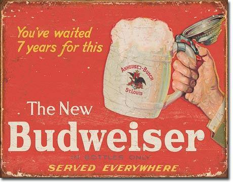 The New Budweiser Metal Sign