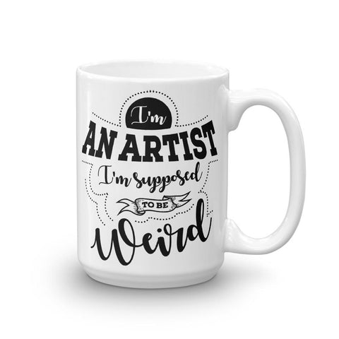 I'm An Artist I'm Supposed to Be Weird Vintage Art Mug