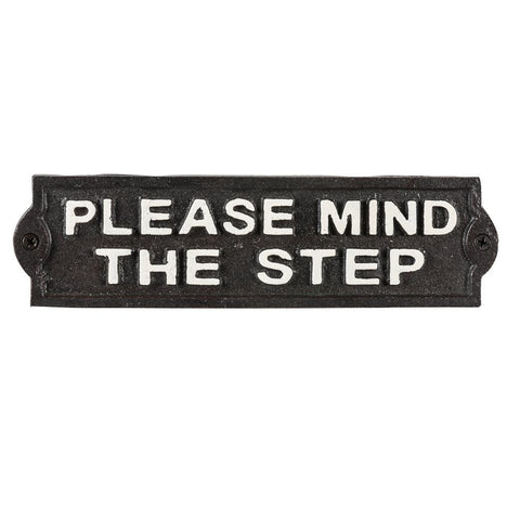 Iron Sign - Please Mind the Step | The Old Tin Shed